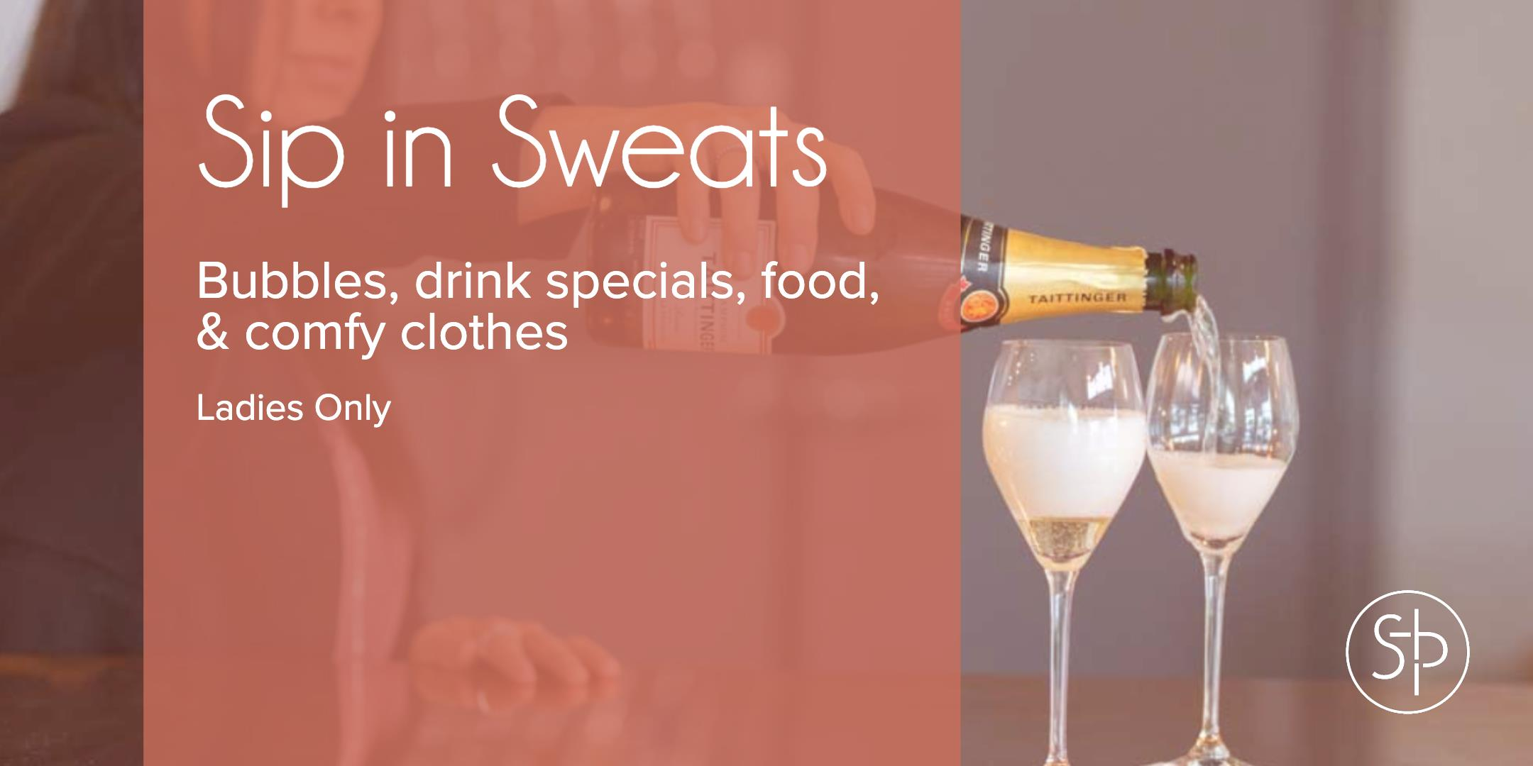 Sip in Sweats at Sloan & Parker